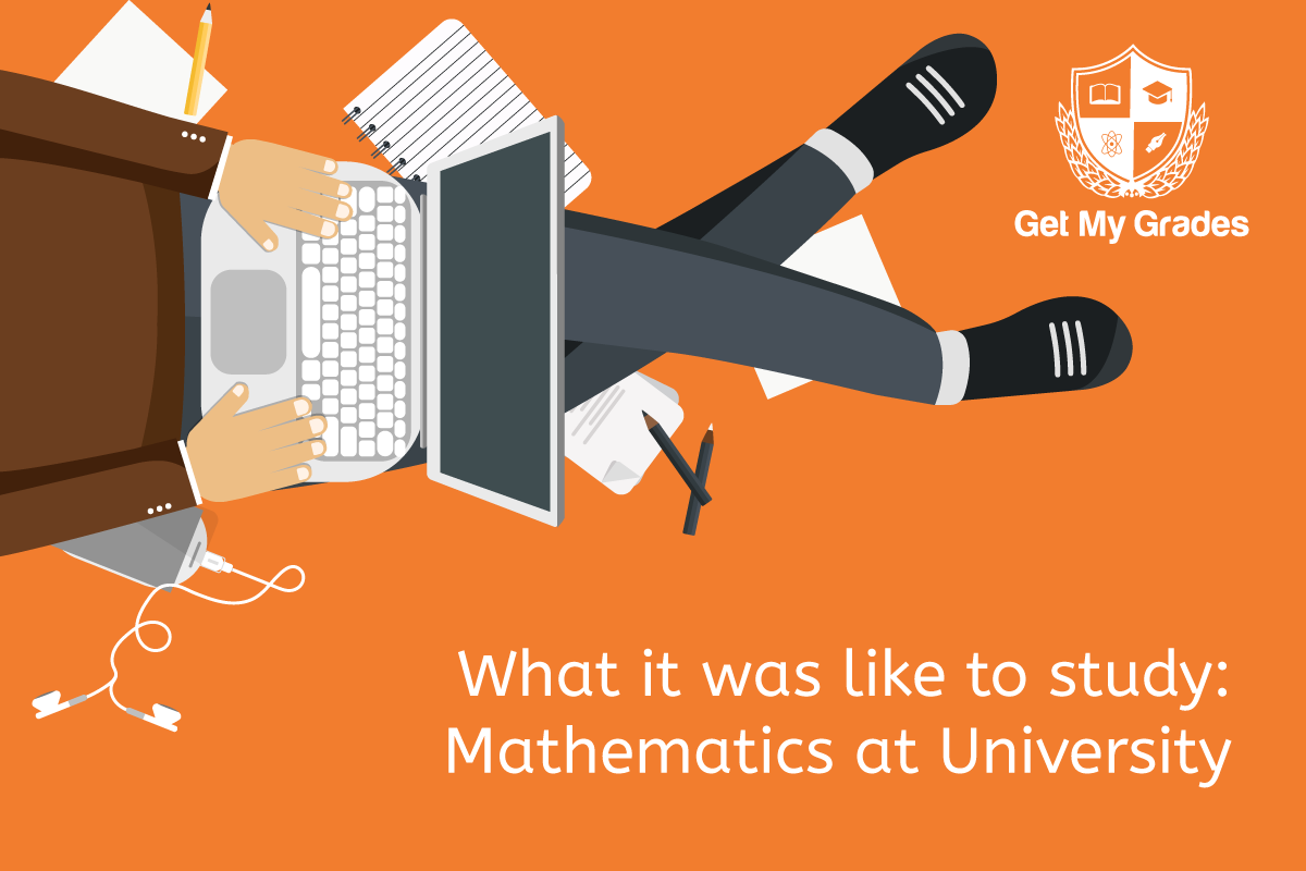 What it was like to study: Mathematics at University