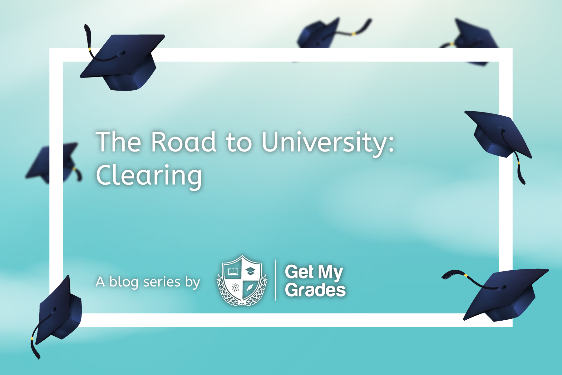 The Road To University: Clearing